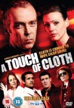A Touch of Cloth (Pro strach naděláno)