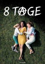 Acht Tage (Osm dní)