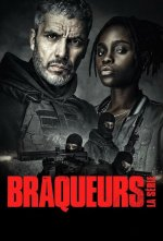 Braqueurs (Zpátky v gangu)