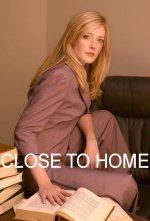 Close to Home (Zločiny ze sousedství)
