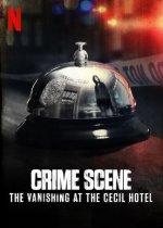 Crime Scene (Na místě činu: Zmizení v hotelu Cecil)
