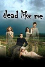 Dead Like Me (Mrtví jako já)
