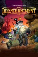 Disenchantment (Rozčarování)