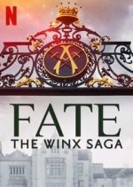 Fate: The Winx Saga (Winx Saga: Osud)