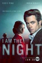 I Am the Night (Já jsem noc)