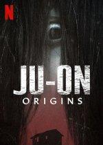 JU-ON: Origins (Nenávist: Počátky)