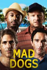 Mad Dogs (US) (Ničemové)