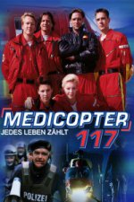 Medicopter 117 - Jedes Leben zählt (Medicopter 117)