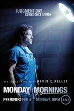Monday Mornings (Mezi životem a smrtí)
