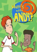What's with Andy? (Co je Andy?)