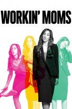 Workin' Moms (Zpátky do práce)