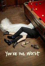 You're the Worst (Nejsem do tebe blázen)