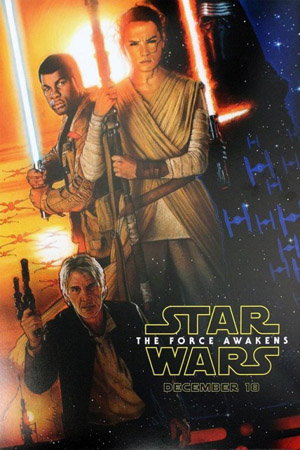 STAR WARS, EPISODE VII: THE FORCE AWAKENS - Opens Fri. Feb. 12